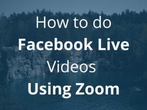 How to do FB Live Videos Using Zoom