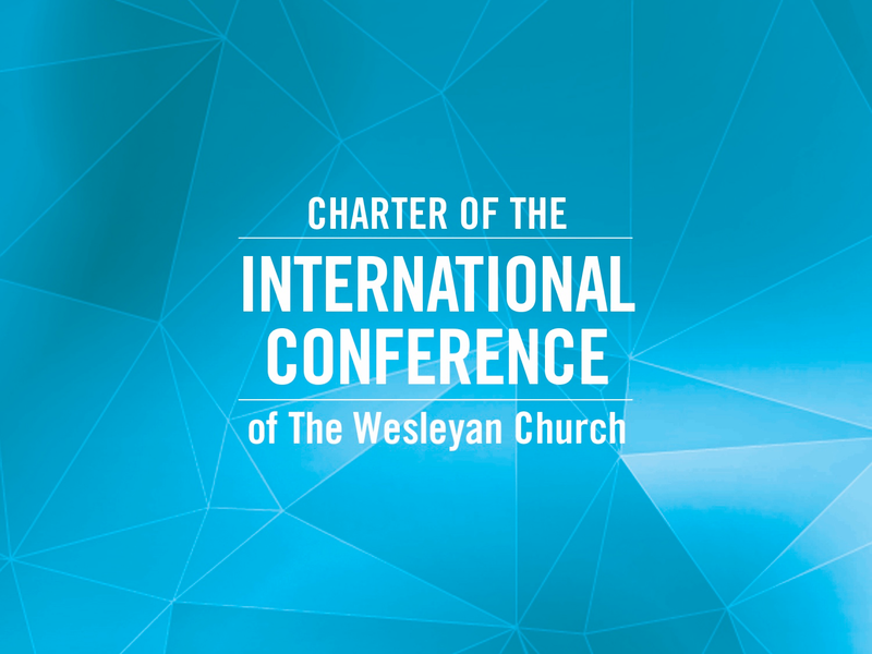 Charter of the International Conference of The Wesleyan Church