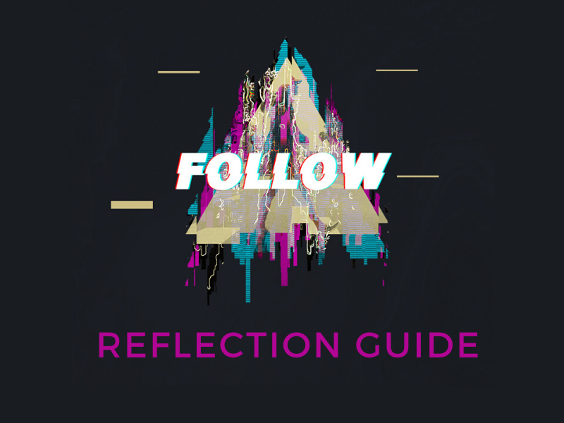 FOLLOW 2019 – Reflection Guide