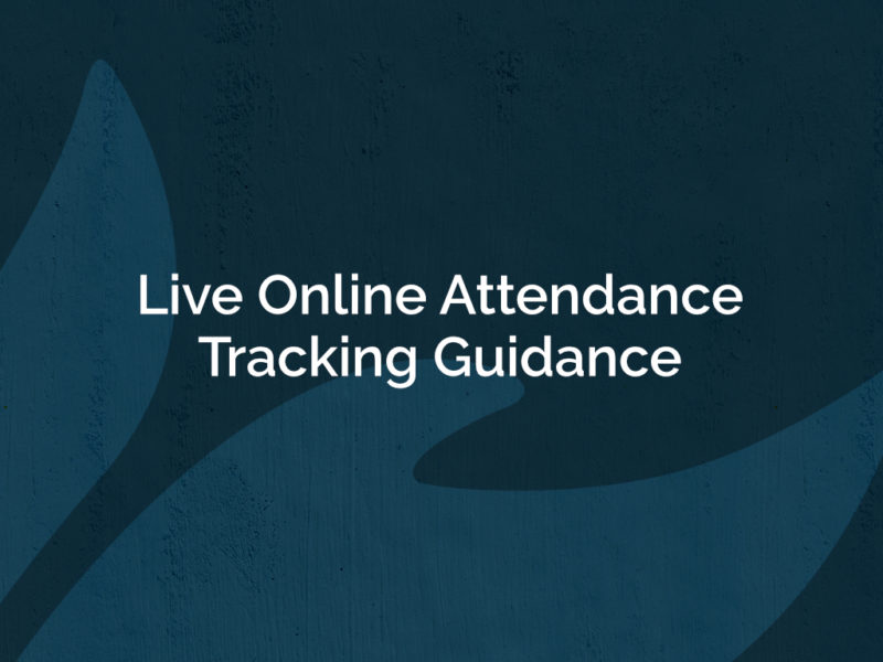 Live Online Attendance Tracking Guidance
