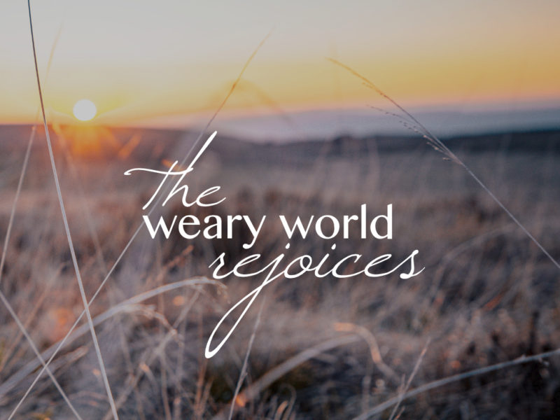 The Weary World Rejoices – Advent Materials