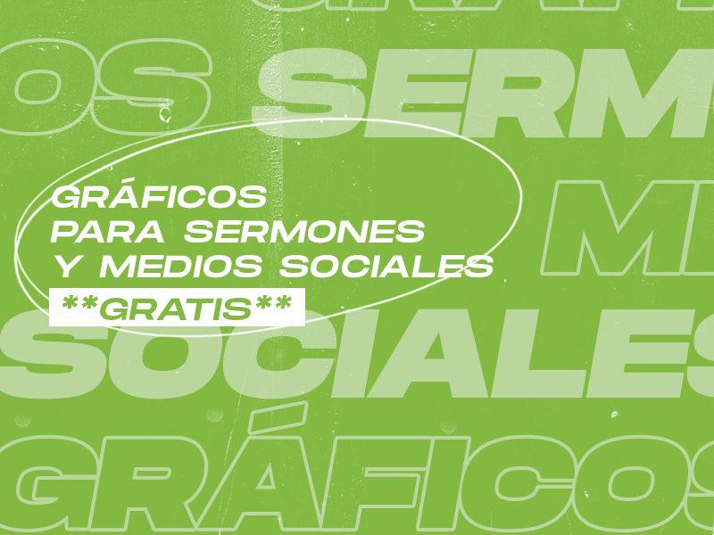 Gráficos para sermones y medios sociales (GRATIS)