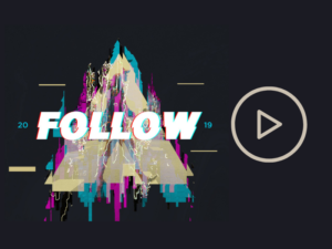 FOLLOW 2019 – Promo Videos and Graphics