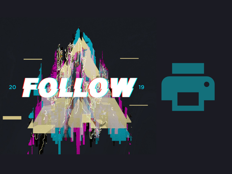 FOLLOW 2019 – Printable Promo Graphics