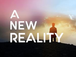 A New Reality