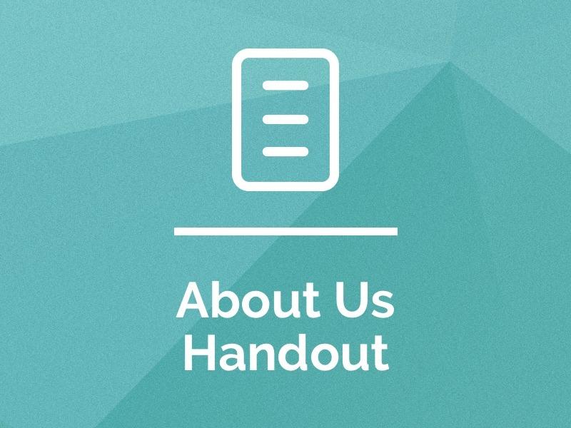 About Us Handout