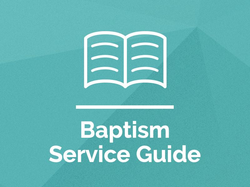 Baptism Service Guide