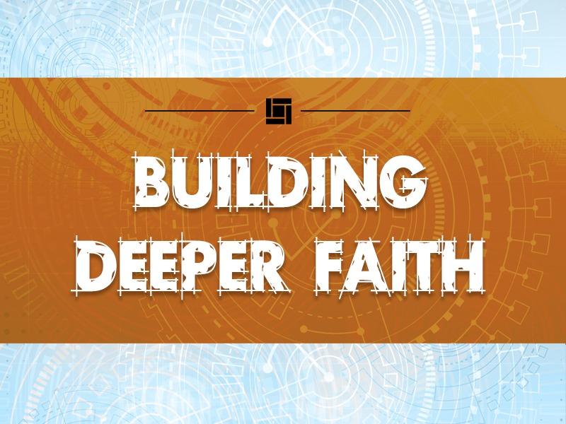 Building Deeper Faith – Shepherding Resources