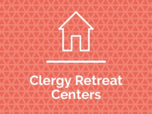 Clergy Care Retreat Centers