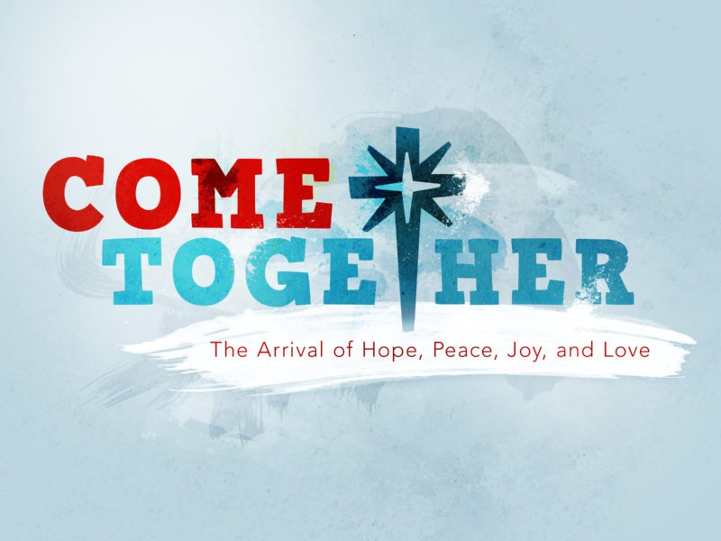 Come+Together (Advent 2010)