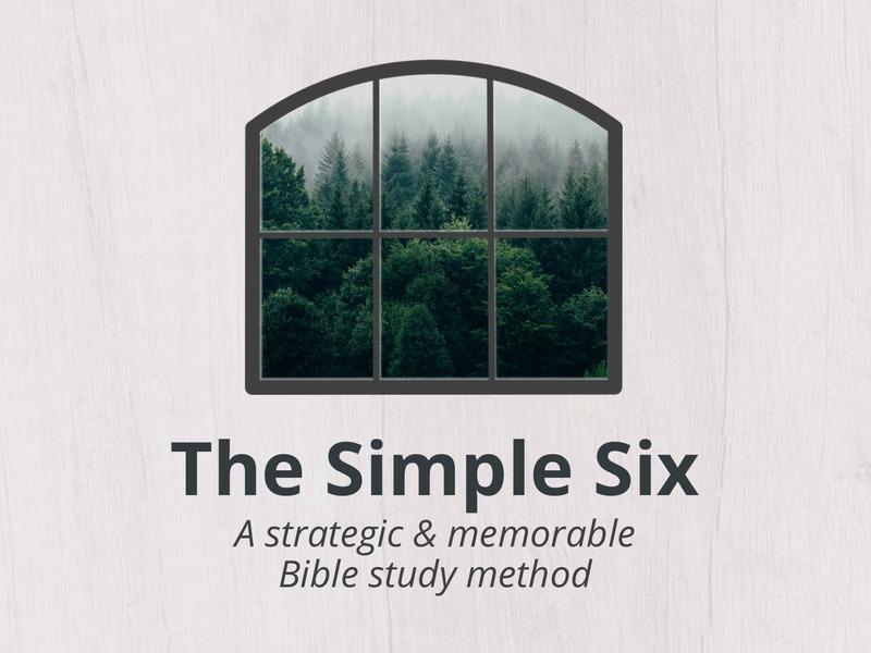 Simple Six Bible Study Method