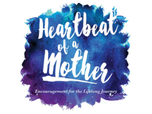 Heartbeat of a Mother – Shepherding Resource
