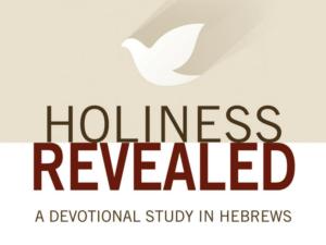 Holiness Revealed – Shepherding Resource