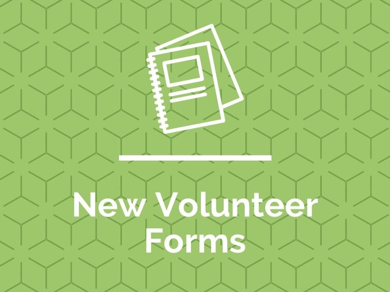 New Volunteer Forms