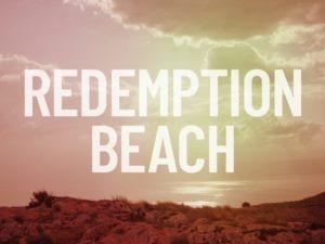 Redemption Beach: Invitation to Breakfast with Jesus