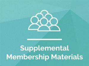 Supplemental Membership Materials