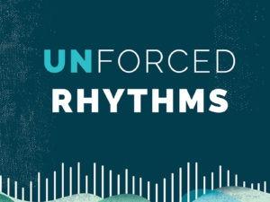 Unforced Rhythms – Shepherding Resource