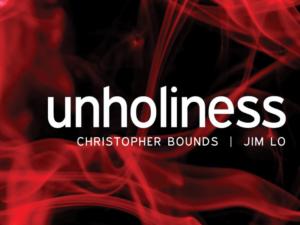 Unholiness – Shepherding Resource
