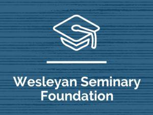 Wesleyan Seminary Foundation