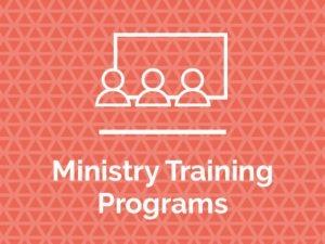 Ministry Training Programs