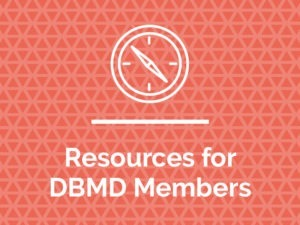 Resources for DBMD Members