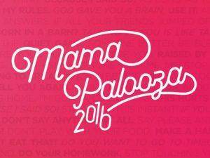 Mamapalooza 2016